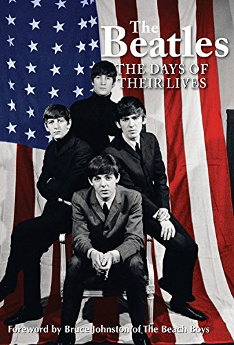 9780785833413: The Beatles: The Days of Their Lives