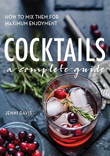 9780785833437: Cocktails: A Complete Guide