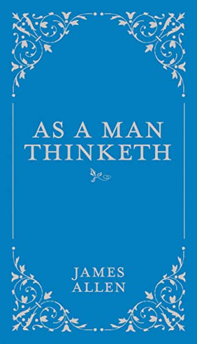 9780785833512: As a Man Thinketh (Classic Thoughts and Thinkers, 1)
