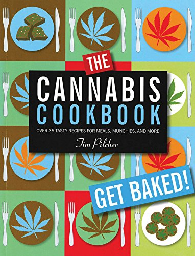 9780785833796: The Cannabis Cookbook: Over 35 Tasty Recipes for Meals, Munchies, and More
