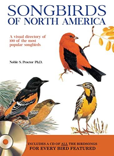 9780785833871: Songbirds of North America: A visual directory of 100 of the most popular songbirds in North America