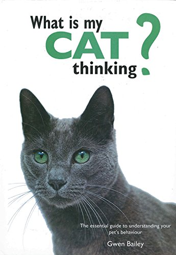 9780785834304: What is My Cat Thinking?: The essential guide to understanding your pet's behavior