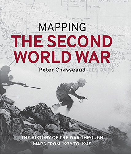 9780785834359: Mapping the Second World War: The history of the war through maps from 1939 to 1945