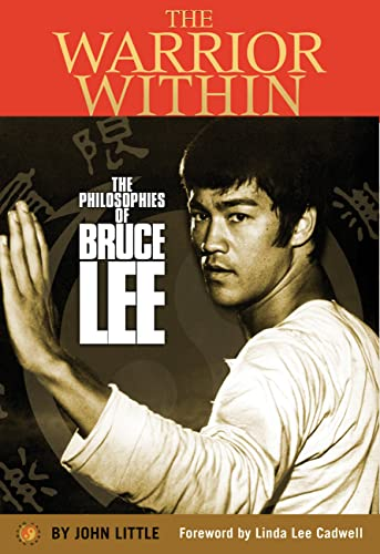 9780785834441: The Warrior Within: The Philosophies of Bruce Lee to Better Understand the World Around You and Achieve a Rewarding Life