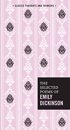 9780785834519: The Selected Poems of Emily Dickinson (Classic Thoughts and Thinkers)