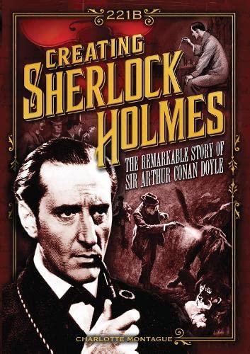 9780785835011: Creating Sherlock Holmes: The Remarkable Story of Sir Arthur Conan Doyle