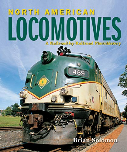 North American Locomotives: Brian Solomon