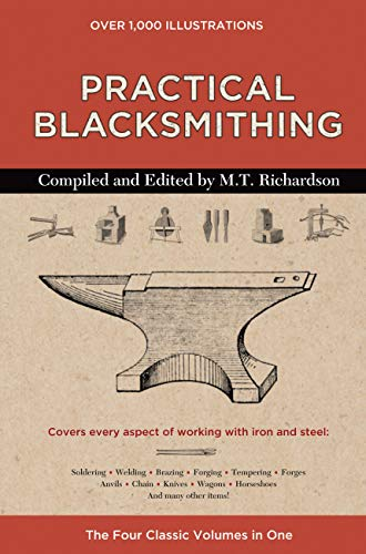 Practical Blacksmithing: The Four Classic Volumes in