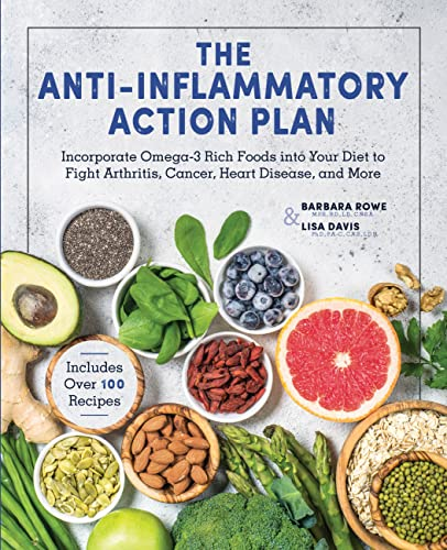 The Anti-Inflammatory Action Plan: Incorporate Omega-3 Rich: Davis PhD PA-C
