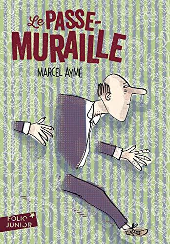 9780785903772: Le Passe-Muraille