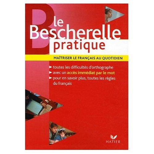 9780785904076: Title: Le Bescherelle Pratique Maitriser le Francais au
