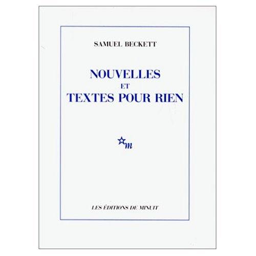 Nouvelles et Textes pour Rien (0785906053) by Beckett, Samuel