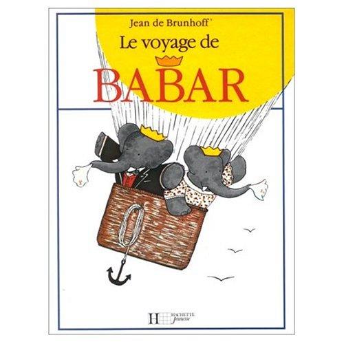 9780785906766: Le Voyage de Babar
