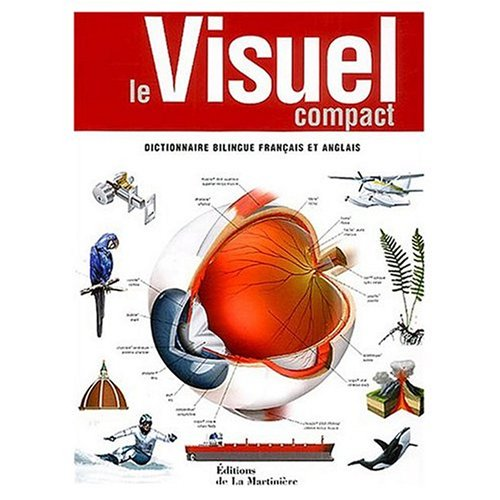 9780785907640: Le Visuel Compact : Dictionnaire Bilingue en Francais et Anglais / The Compact Visual Dictionary in English and French
