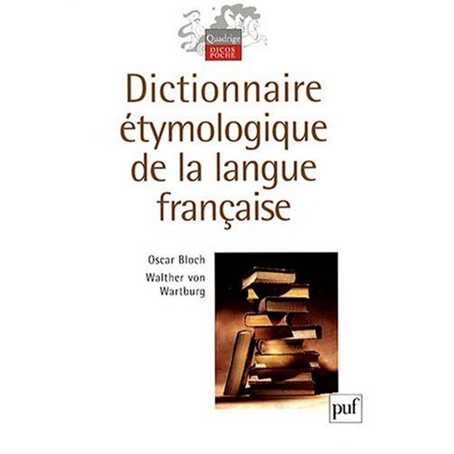 9780785908302: Dictionnaire Etymologique de la Langue Francaise (French Edition)