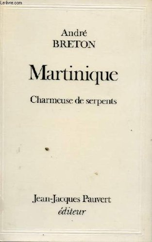 9780785909286: Martinique / Charmeuse des Serpents