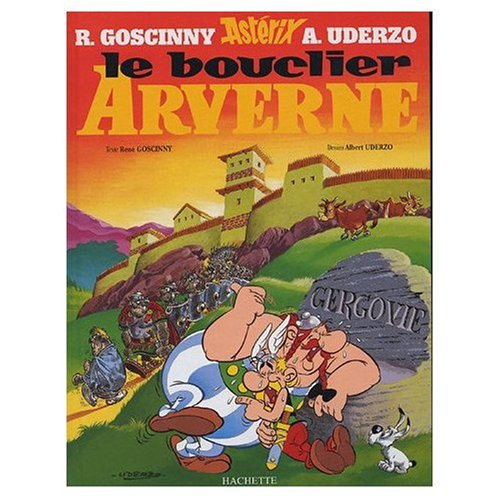 9780785909859: Asterix et le Bouclier d'Arverne (French Language Edition of Asterix and the Chieftan's Shield)