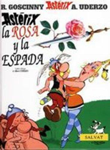 9780785910381: Asterix: La rosa y la Espada (Spanish edition of Asterix and the Secret Weapon)