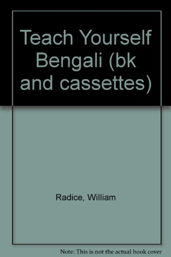 Teach Yourself Bengali (bk and cassettes): Radice, William