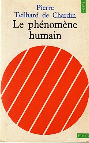 Le Phenomene Humain: Chardin, Pierre Teilhard De