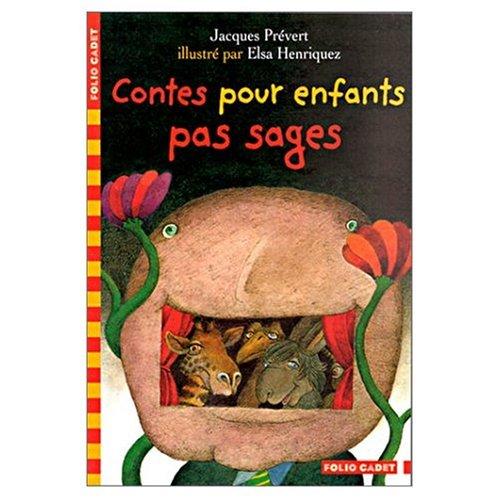 9780785913603: Contes pour Enfants pas Sages (French Edition) by Jacques Prevert (1977-10-01)