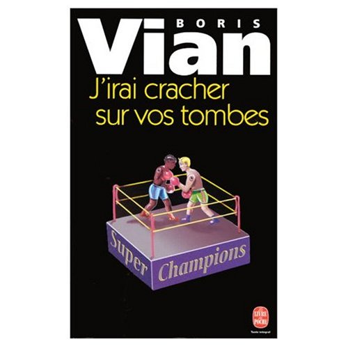 9780785914785: J'Irai Cracher sur Vos Tombes (French Edition)