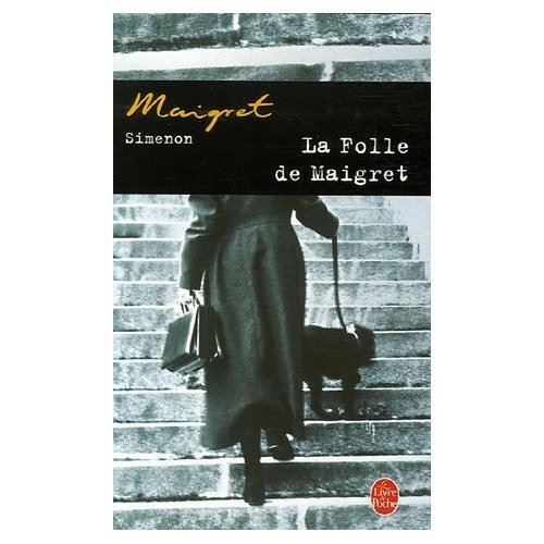 La Folle de Maigret (0785914951) by Simenon, Georges