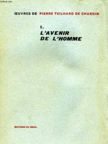 9780785915867: Avenir De L'homme