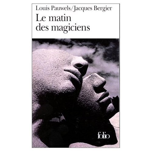 9780785917014: Le Matin des Magiciens