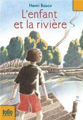 9780785918011: L'Enfant et la Riviere (French Edition)