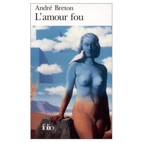 L'Amour Fou (French Edition): Andre Breton