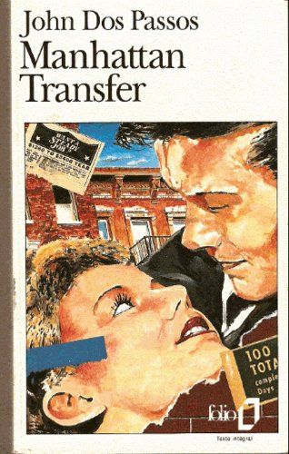 Manhattan Transfer (French Language Edition) (French Edition) (0785918310) by John Dos Passos