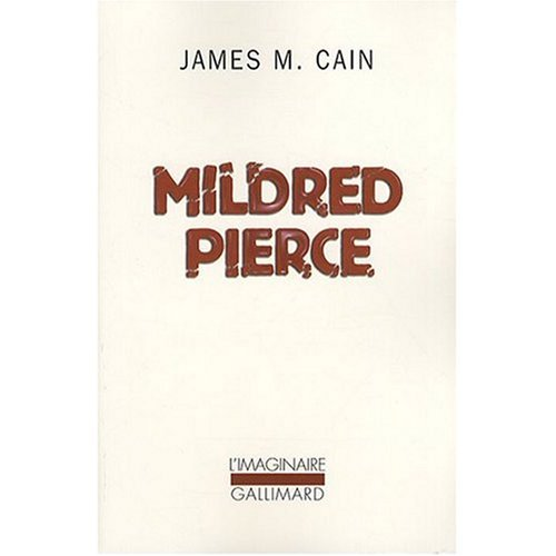 Mildred Pierce (French language edition) (French Edition) (0785918485) by James M. Cain