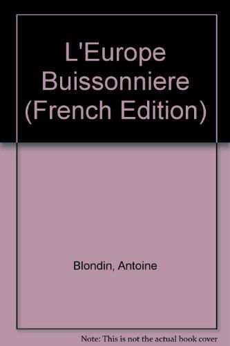 L'\Europe Buissonniere: Blondin, Antoine
