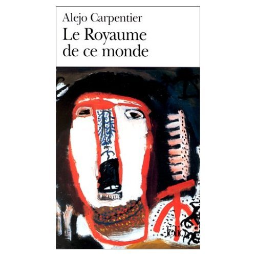 Le\Royaume De Ce Monde (0785919279) by Carpentier, Alejo