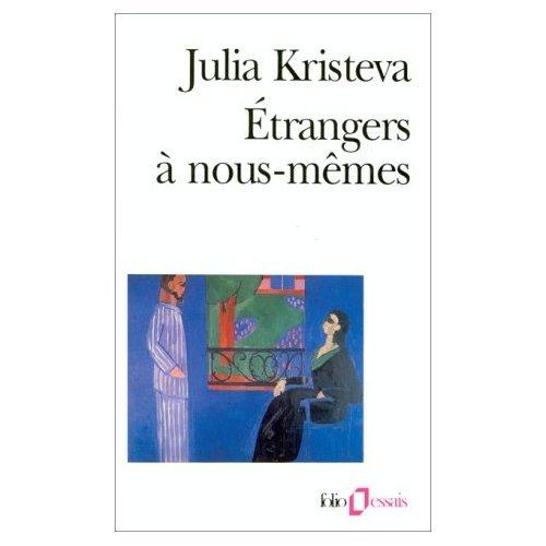 Etranger a NousMemes (0785922490) by Kristeva, Julia