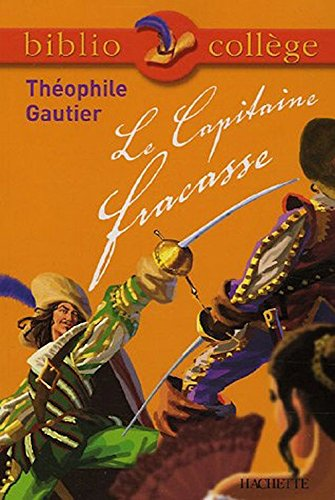 9780785922797: Le Capitaine Fracasse (Classiques Garnier)