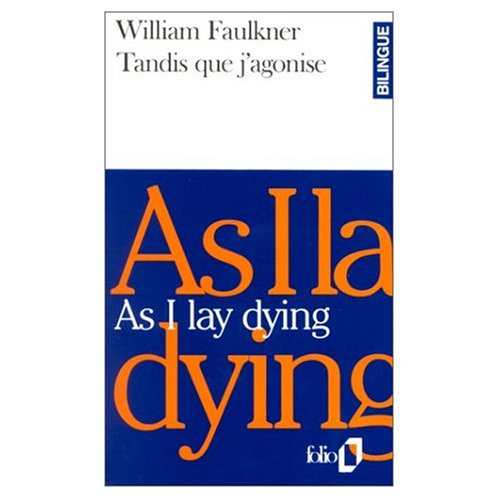 9780785922995: As I Lay Dying / Tandis que J'agonise (Bilingual French and English Edition)