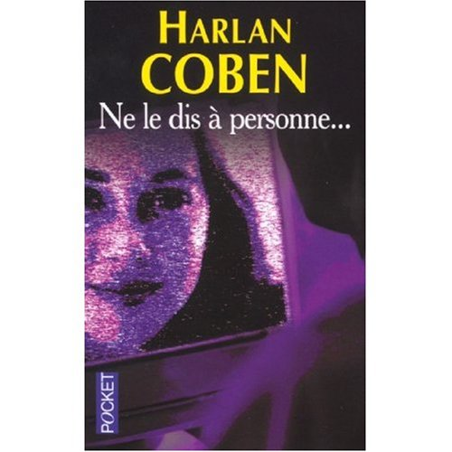 9780785923527: Ne Le Dis a Personne (French edition of