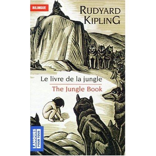 9780785923695: Le Livre de la Jungle (French and English bilingual edition of edition of the Book of the Jungle) (French and English Edition)