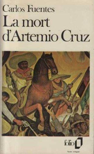 La mort d'Artemio Cruz (0785923780) by Carlos Fuentes