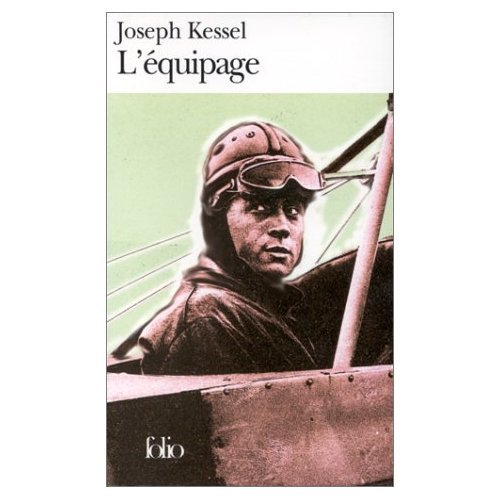 L'\Equipage (0785923810) by Kessel, Joseph