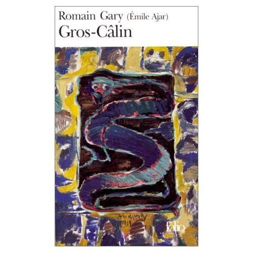Gros ­Calin (French Edition) (0785923861) by Romain Gary