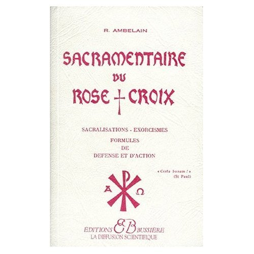 9780785926108: Sacramentaire du Rose-Croix (French Edition)