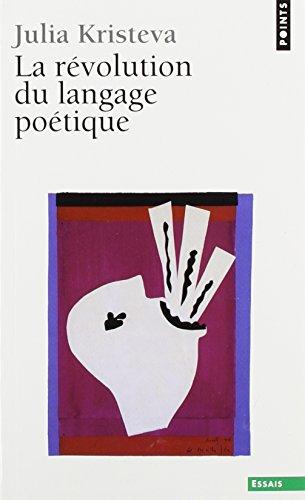 9780785927013: Le\Revolution du Langage Poetique L'Avant Garde au Fin de Dix Neuf Siecle