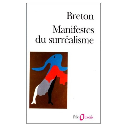 les manifestes du surrealisme french edition