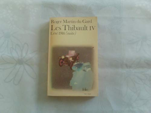 9780785928621: Les\Thibault 3 L'Ete 1914 Pt. 2 3 vols.