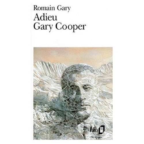 9780785929291: Adieu Gary Cooper [Paperback] by Gary, Romain