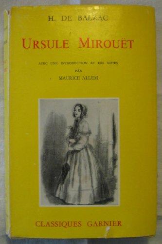 Ursule Mirouet in French (Classiques Garnier): Honore de Balzac