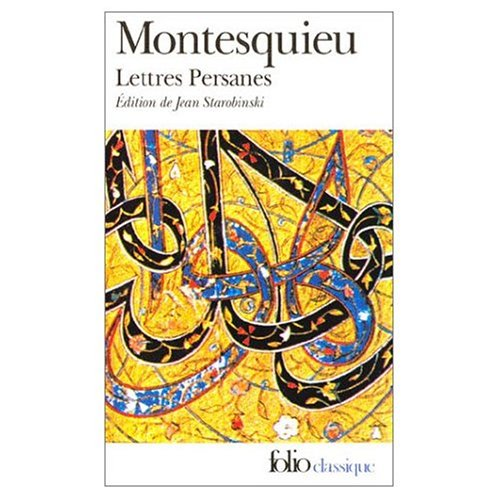 Lettres Persanes (French Edition): Charles Louis de